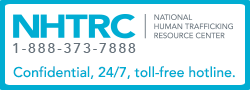 National Human Trafficking Resource Center - Call 888.373.7888