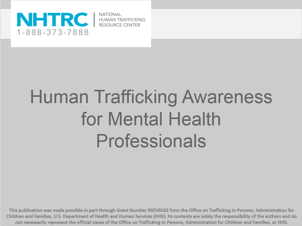 Human trafficking awareness for mental health professionals