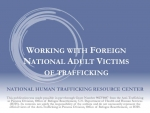 Working with Foreign National Adult Victims